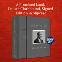 A Promised Land >>>> A BEAUTIFUL DELUXE SIGNED CLOTHBOUND EDITION HARDBACK - FIRST PRINTING THUS <<<<