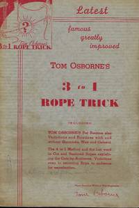 TOM OSBORNE'S FAMOUS GREATLY IMPROVED THREE-TO-ONE ROPE TRICK