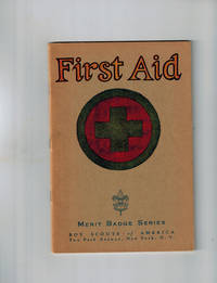 First Aid ; Merit Badge Series, Boy Scouts of America