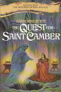 The Quest for Saint Camber by  Katherine Kurtz - Hardcover - Book Club Edition - 1986 - from Ye Old Bookworm (SKU: w5029)