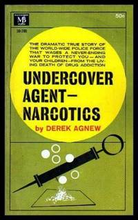 UNDERCOVER AGENTS: Narcotics