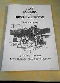 image of R.A.F. Docking & Bircham Newton. A Brief History