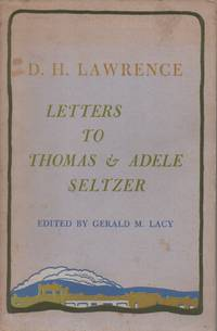 D. H. Lawrence: Letters to Thomas & Adele Seltzer by  D. H Lawrence - Paperback - First printing of this edition - 1976 - from The Glass Key and Biblio.com