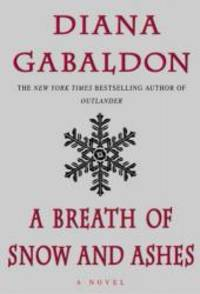 A Breath Of Snow And Ashes by Diana Gabaldon - 2005-01-03