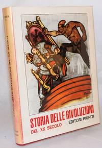 Storia delle rivoluzioni del xx secolo; 2. Europa. Introduzione di Eric Hobsbawm by  curia  Roberto - First Edition - 1966 - from Bolerium Books Inc., ABAA/ILAB (SKU: 5313)