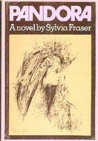 Pandora by  Sylvia   Drawings by Harold Town Fraser - First  Edition - 1972 - from Gilt Edge Books and Biblio.co.uk