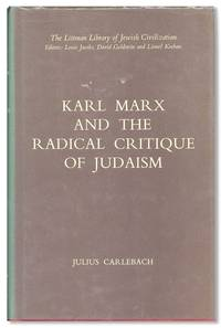 Karl Marx and the Radical Critique of Judaism
