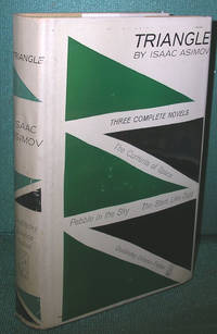 Triangle: Three Complete Novels-The Currents of Space, Pebble in the Sky, The Stars Like Dust by  Isaac Asimov - 1st Edition - 1961 - from Dearly Departed Books and Biblio.com