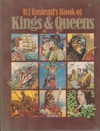 image of R J Unstead's Book of  KINGS AND QUEENS