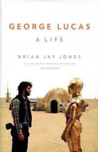 George Lucas: A Life