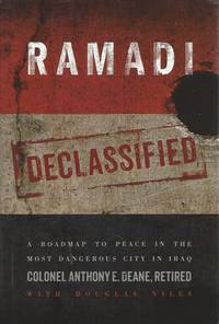 Ramadi Declassified__ A Roadmap to Peace in the Most Dangerous City in Iraq