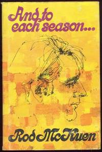 AND TO EACH SEASON by  Rod McKuen - First Edition - 1972 - from Gibson's Books and Biblio.com