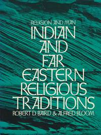 Religion and Man; Indian and Far Eastren Religious Traditions