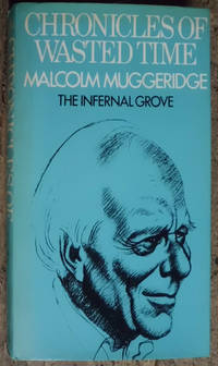Chronicles of Wasted Time. Volume 2: The Infernal Grove