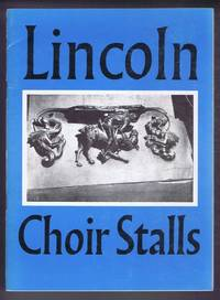 The Choir Stalls of Lincoln Minister
