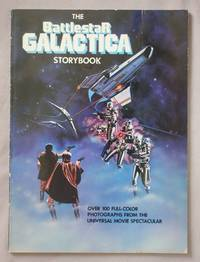 The Battlestar Galactica Storybook: Over 100 Full-Color Photographs from the Universal Movie...