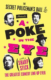 A Poke in the Eye (With a Sharp Stick): Amnesty Presents the Best of the Secret Policeman's Ball