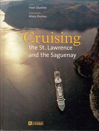Cruising the St. Lawrence and the Saguenay.
