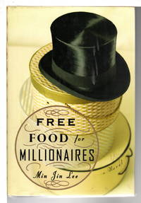image of FREE FOOD FOR MILLIONAIRES.
