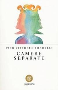Camere Separate (I Grandi Tascabili) (Italian Edition) by Pier Vittorio Tondelli - Paperback - 1995-12-29 - from Books Express and Biblio.com