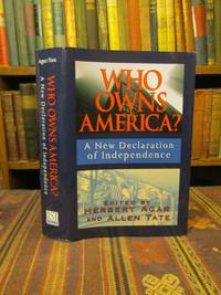 Who Owns America: A New Declaration of Independence