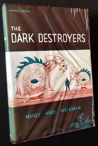 The Dark Destroyers