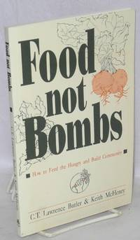 Food not bombs; how to feed the hungry and build community