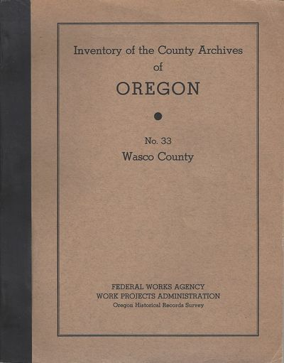 Portland: The Oregon Historical Records Survey, 1941. 332pp. Quarto Tan printed wrappers with a bind...