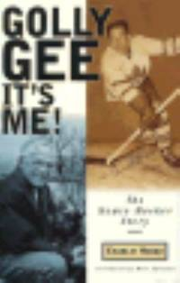 Golly Gee - It's Me! : The Howie Meeker Story