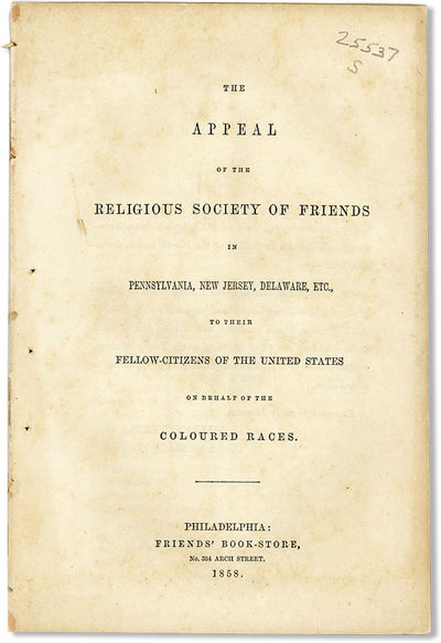 Philadelphia: Friends' Book-Store, 1858. First Edition. Paperback. Octavo (21cm.); disbound; 48pp. W...