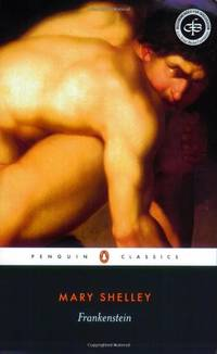 Frankenstein: Or, the Modern Prometheus (Penguin Classics) by Shelley, Mary J