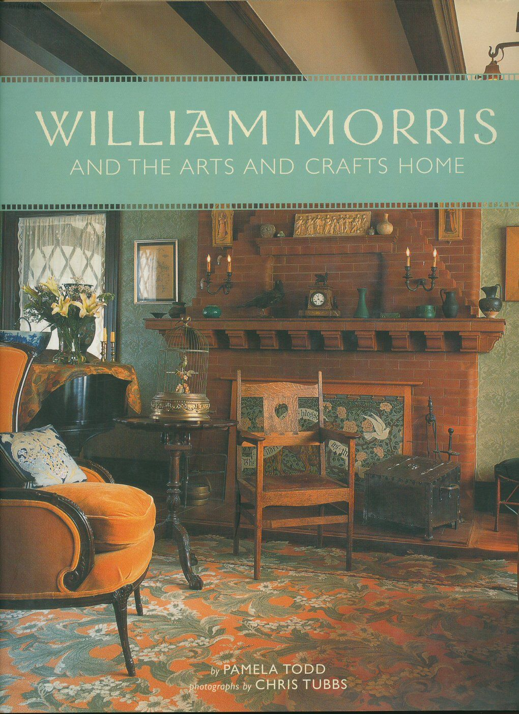 William morris and the arts and crafts home by pamela for Morris home