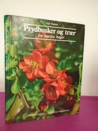 PRYDBUSKER OG TRAER for Norske Hager [Signed]