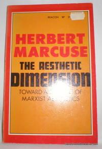 The Aesthetic Dimension; Toward a Critique of Marxist Aesthetics