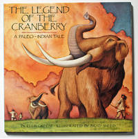 The Legend of the Cranberry: A Paleo-Indian Tale by  Ellin Greene - First Edition - 1993 - from Knickerbocker Books and Biblio.com