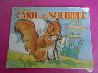 THE STORY OF CYRIL THE SQUIRREL