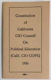 Constitution of California CIO Council on Political Education (Calif. CIO COPE)
