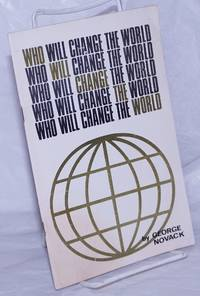 image of Who will change the world? The New Left and the views of C. Wright Mills