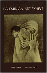 Palestinian Art Exhibit (May-July 1977, Sinwar, Saba, Ashour, Badran, Anani, Badran and others)