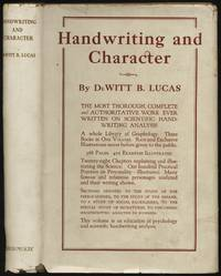 Handwriting and Character: This Volume is a Simple, Comprehensive Text-Book on Graphology