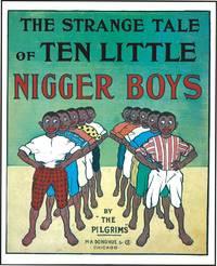 STRANGE TALE OF TEN LITTLE NIGGER BOYS