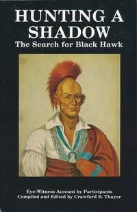 Black Hawk War Eye-Witness Series