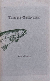 Trout Quintet (Signed, Letterered Edition, Inscribed)