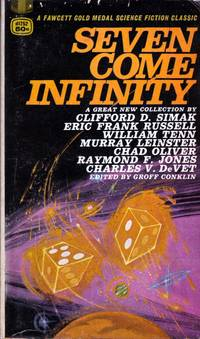 Seven Come Infinity by  Groff (editor) Conklin - Paperback - First Edition - 1966 - from Kayleighbug Books and Biblio.co.uk