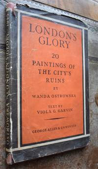 image of LONDON'S GLORY Twenty Paintings Of The City's Ruins By Wanda Ostrowska
