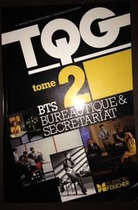 T.Q.G. BTS BUREAUTIQUE. Tome 2