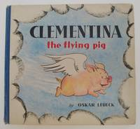 image of Clementina the Flying Pig, Story and Pictures