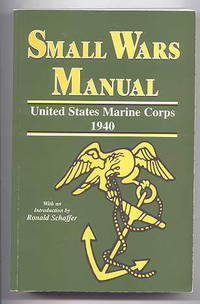 image of SMALL WARS MANUAL - UNITED STATES MARINE CORPS 1940.