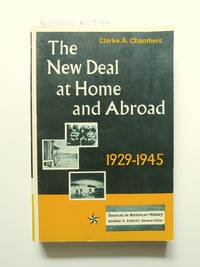The New Deal at Home and Abroad