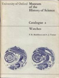 Oxford University Museum of the History of Science Catalogue 2. Watches [ Catalog ]